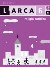 L'Arca Religió catòlica 6 activitats