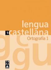 Quadern de lengua castellana Ortografía 1