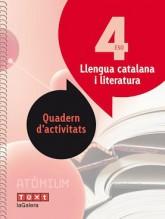 Llengua i literatura catalana Quadern d'activitats 4 ESO Atòmium