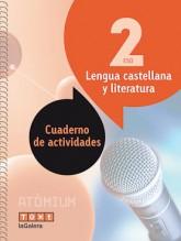 Lengua castellana y literatura Cuaderno de actividades 2 ESO Atòmium