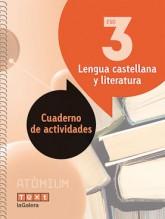 Lengua castellana y literatura Cuaderno de actividades 3 ESO Atòmium