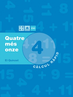 Quadern de càlcul Quatre més onze 4
