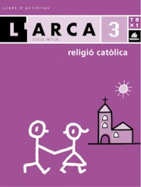 L'Arca Religió catòlica 3 activitats