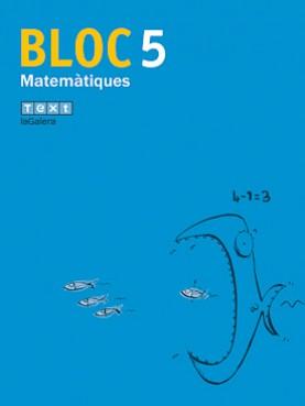 Bloc Matemàtiques 5