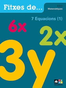 Quadern 7: Equacions (1)