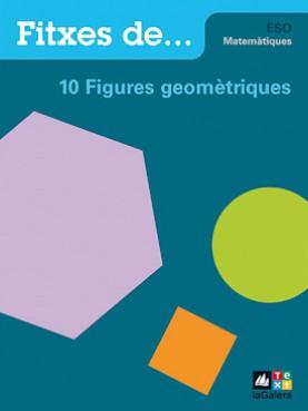 Quadern 10: Figures geomètriques