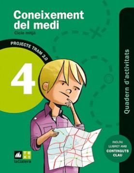 TRAM 2.0 Quadern d'activitats Coneixement del medi 4