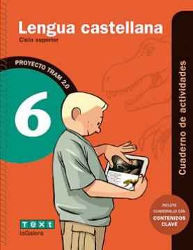 TRAM 2.0 Cuaderno de actividades Lengua castellana 6