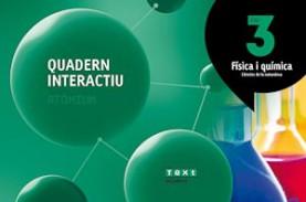 Quadern interactiu Física i química 3 ESO Atòmium