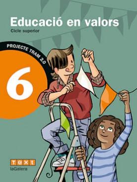 TRAM 2.0 Educació en valors 6