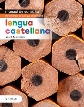 Manual de consulta. Lengua castellana 4
